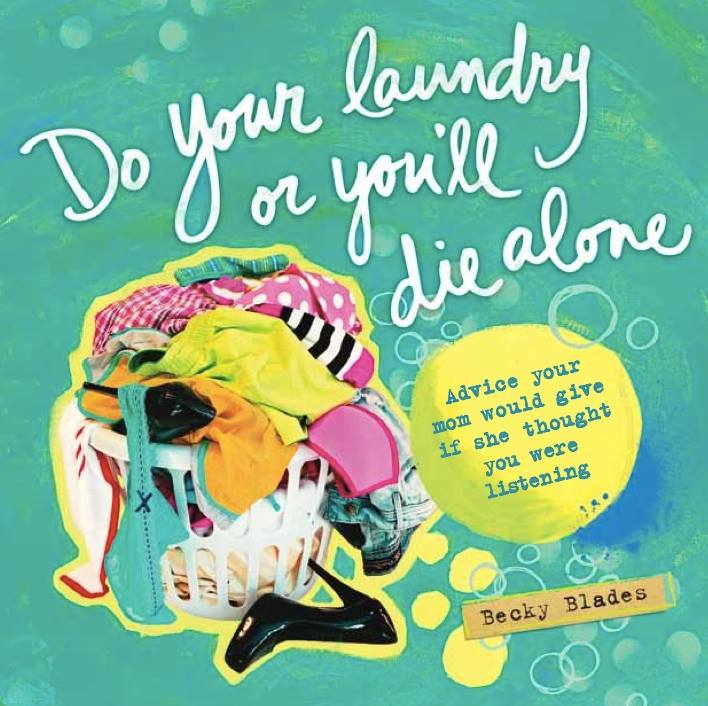 """Do Your Laundry or You'll Die Alone"" book cover"