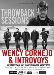 "INTRoVOYS will be performing in Vancouver BC for the very first time in a concert dubbed, ""Throwback Sessions"", with another 90's pop OPM icon, Wency Cornejo (lead singer, Afterimage Band), on Saturday August 27 at Fortune Sound Club, 147 East Pender."